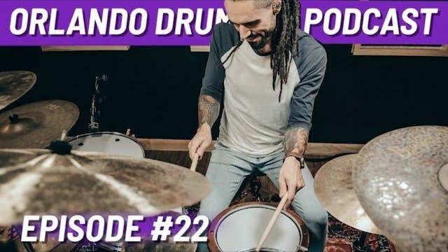 Orlando Drummer Podcast EP22