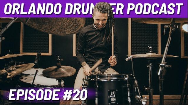 Orlando Drummer Podcast EP20