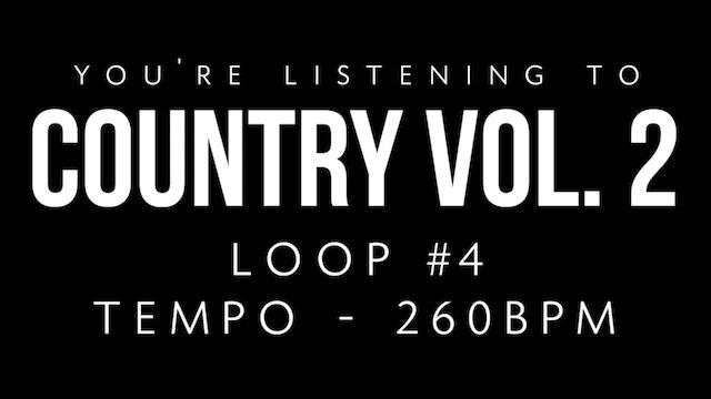 Country V2 | Loop 4