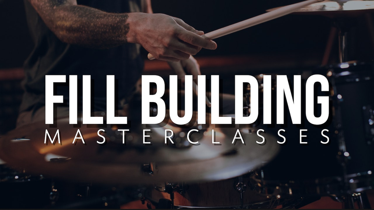 Fill Building Masterclasses