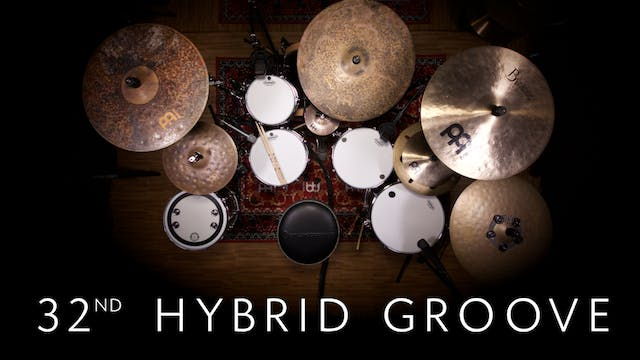32nd Hybrid Groove | Single Lesson
