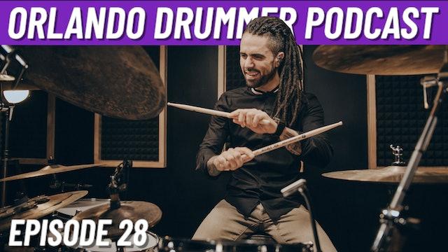 Orlando Drummer Podcast EP28