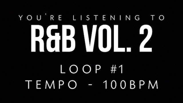 R&B Vol. 2 - Loop 1