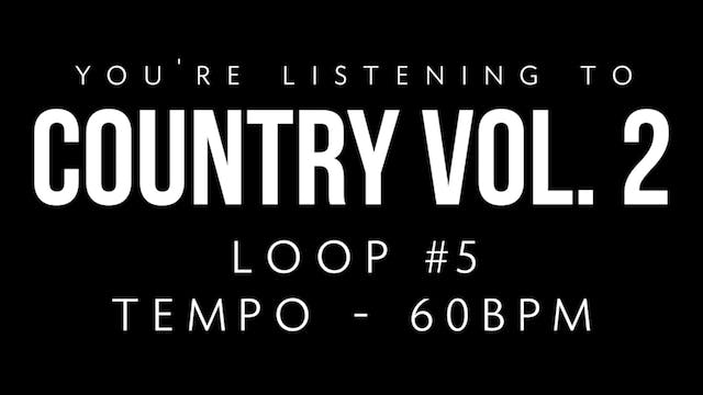 Country V2 | Loop 5