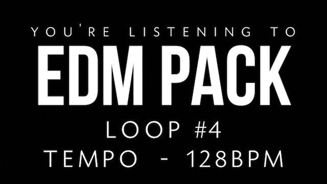 EDM - Loop 4