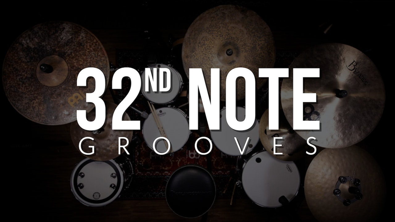 Quick 32nd Note Grooves