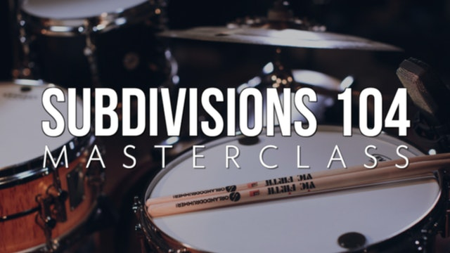 Subdivisions 104 Masterclass