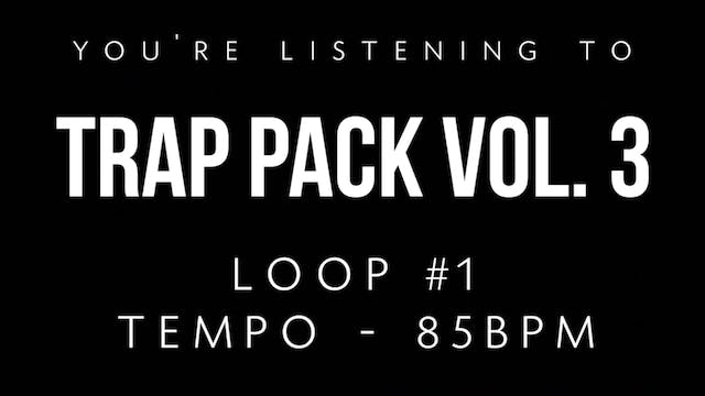 Trap Vol 3 - Loop 1
