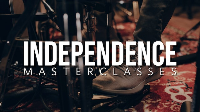 Independence Masterclasses