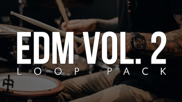 EDM Volume 2 Loop Pack