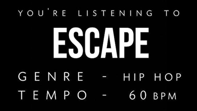 Escape Practice Loop