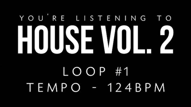 House Vol 2 - Loop 1