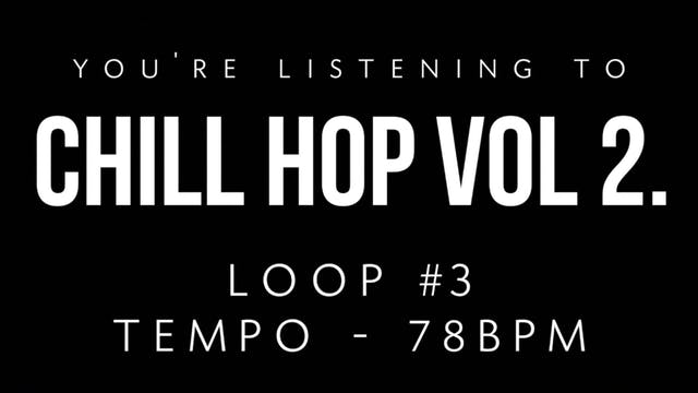 Chill Hop Volume 2 - Loop 3