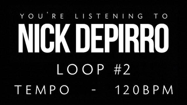 Nick Depirro Loop #2