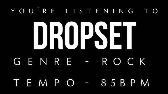 Dropset Practice Loop