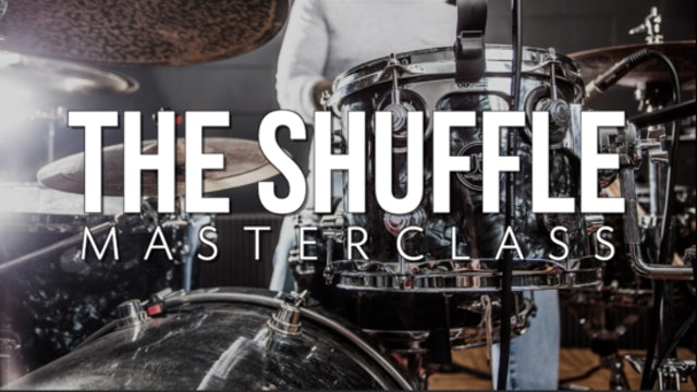 The Shuffle Masterclass