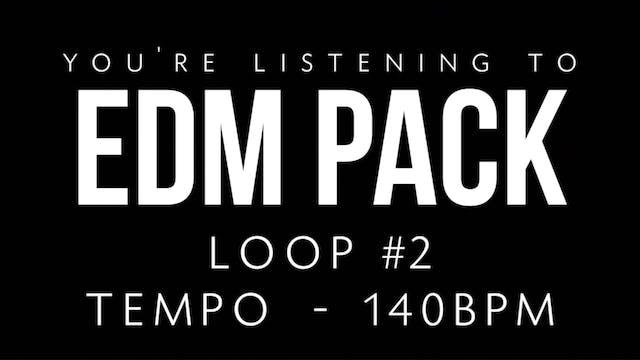 EDM - Loop 2