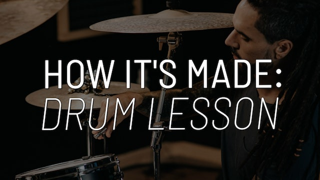 How A Drum Lesson is Made