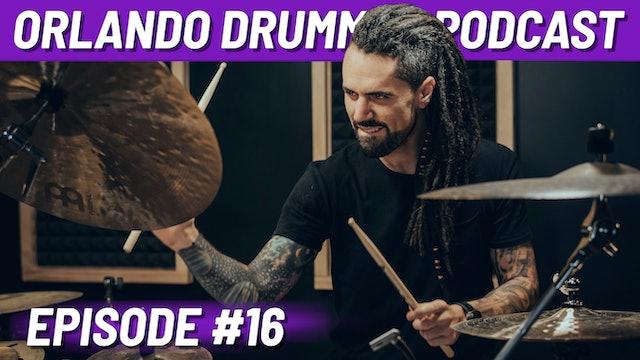 Orlando Drummer Podcast EP16