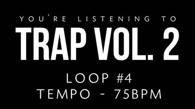 Trap Vol 2 - Loop 4