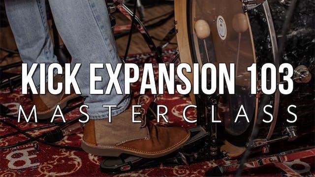Kick Drum 103 Masterclass
