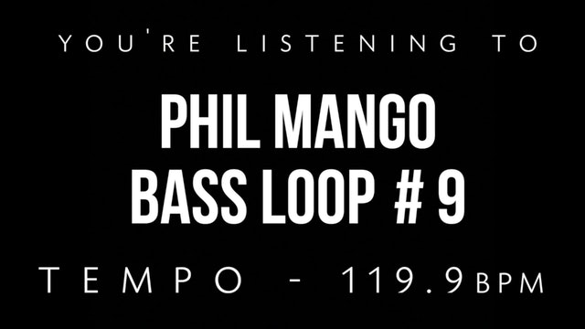 Phil Mango Bass Loop #9