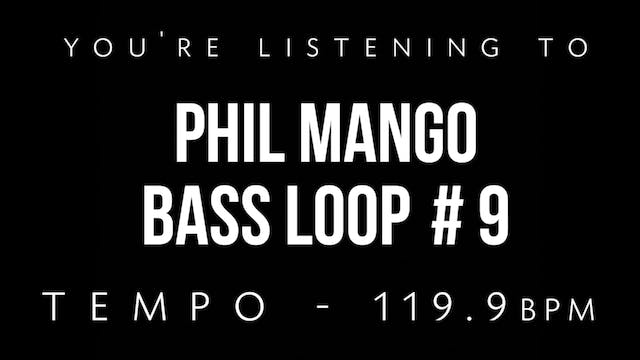 Phil Mango Bass Loop #9