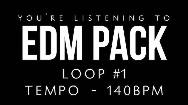 EDM - Loop 1