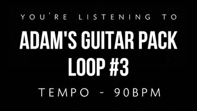 Adam's Guitar Pack Loop #3