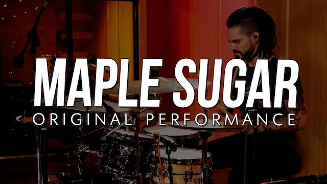 Maple Sugar | Original Performance