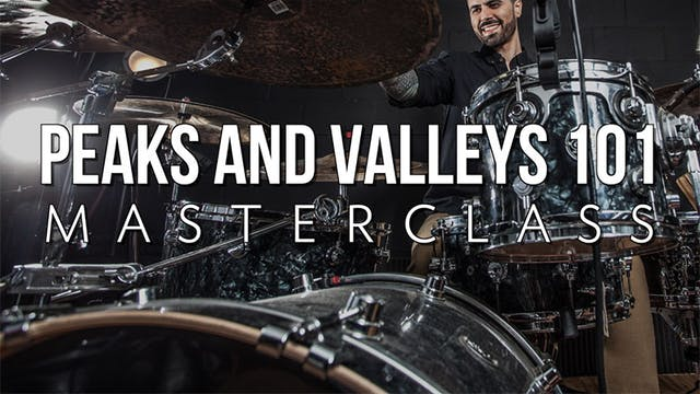 Peaks and Valleys 101 Masterclass