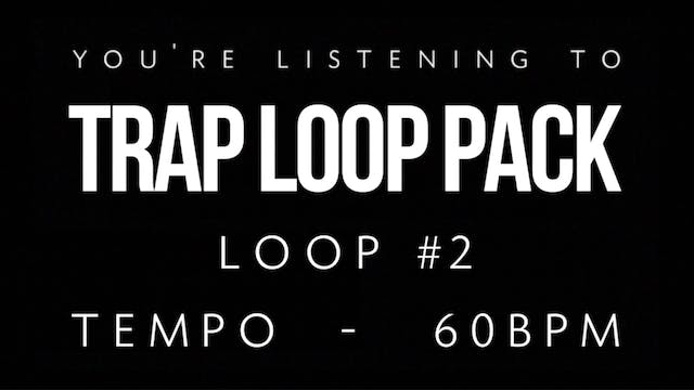 Trap Vol 1 - Loop 2
