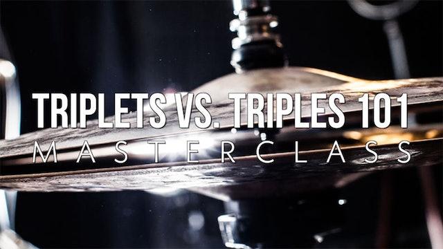 Triplets Vs Triples 101 Masterclass