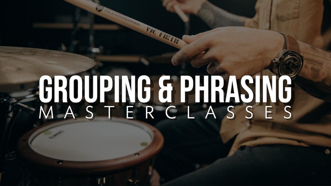 Grouping and Phrasing Masterclasses