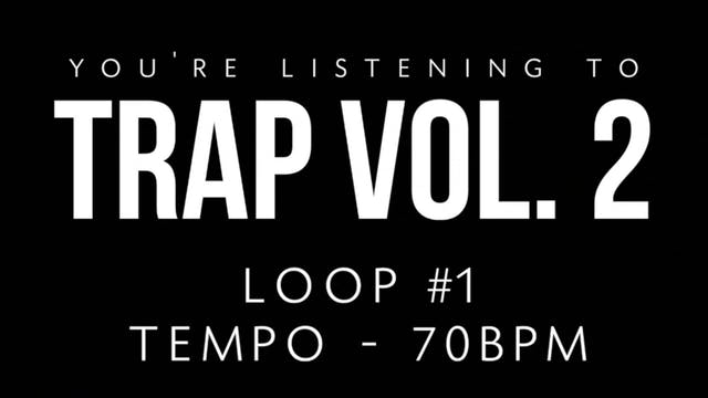 Trap Vol 2 - Loop 1