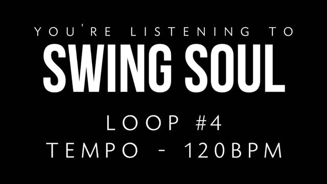 Swing Soul Loop 4