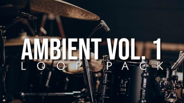 Ambient Volume 1 Loop Pack