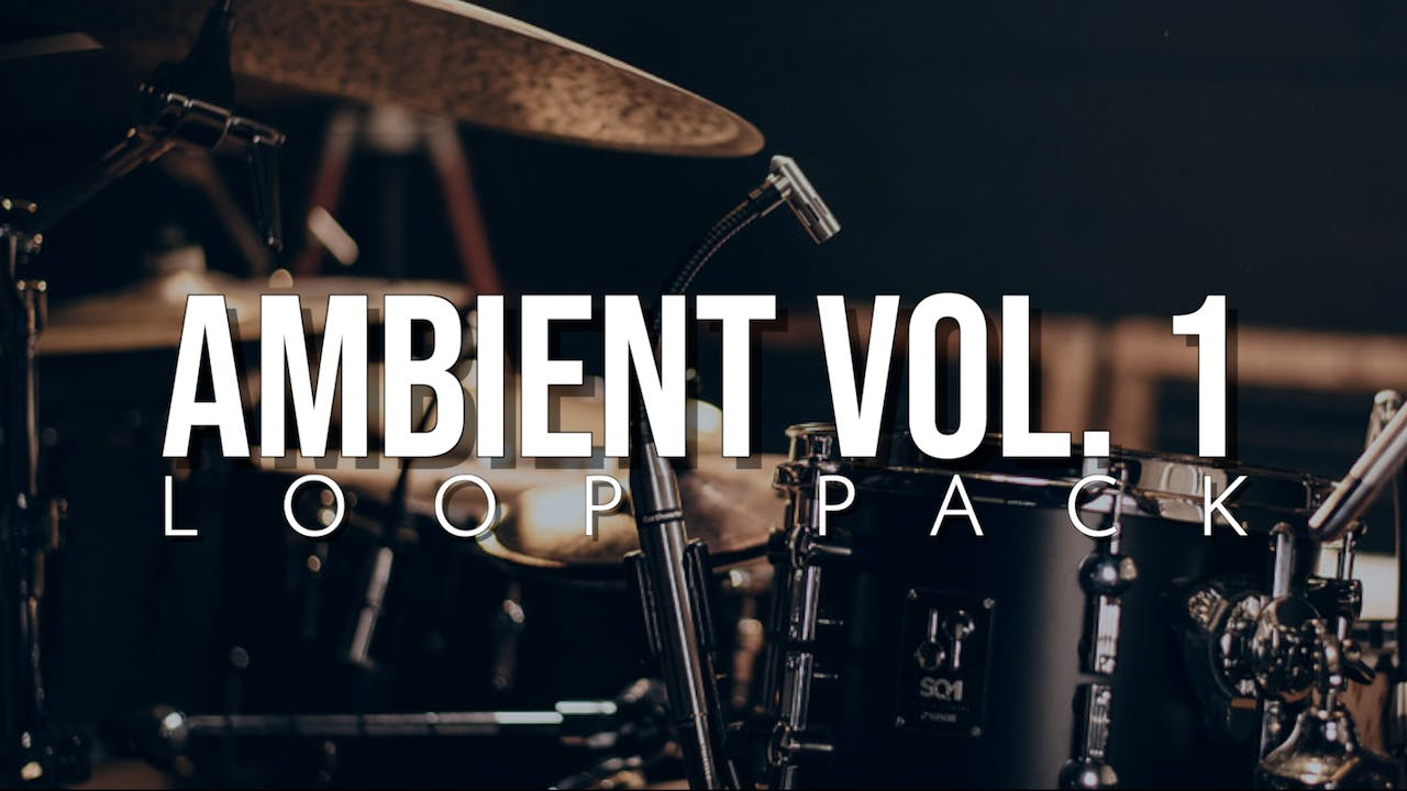 Ambient Volume 1 Loop Pack