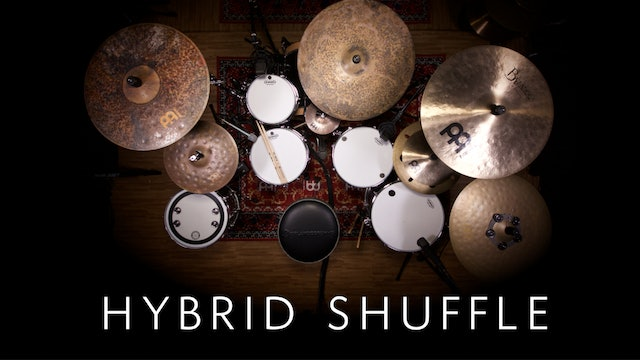 The Hybrid Shuffle | Single Lesson