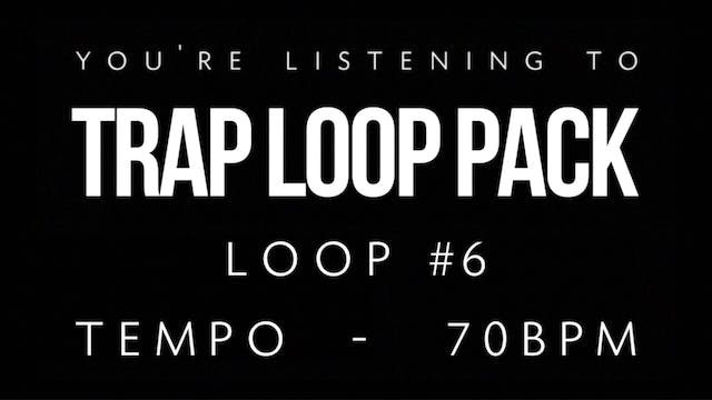 Trap Vol 1 - Loop 6