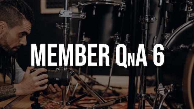 Member QnA #6