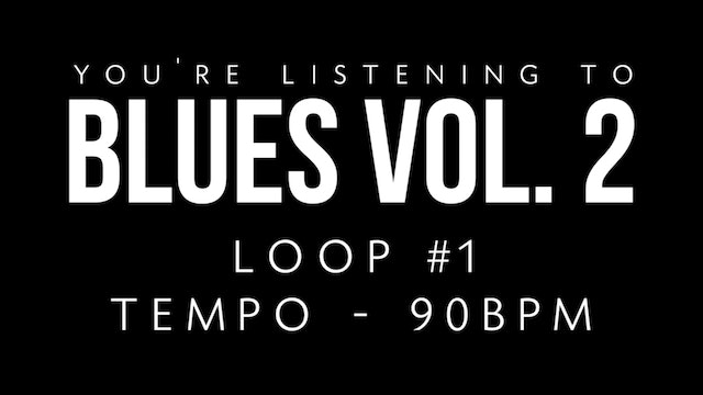 Blues Vol. 2 | Loop 1