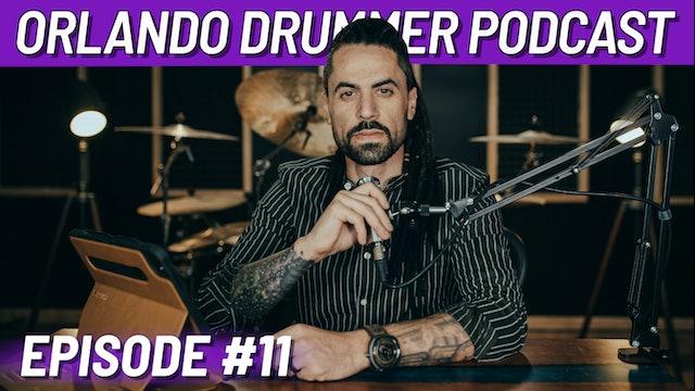 Orlando Drummer Podcast EP11 ft. Joe Hodgin