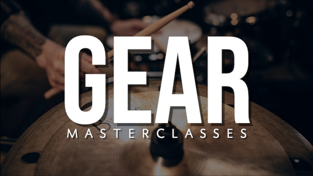 Gear Masterclasses