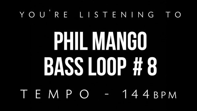 Phil Mango Bass Loop #8