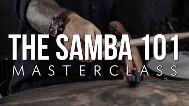 Samba 101 Masterclass