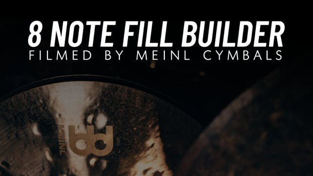 8 Note Fill Builder