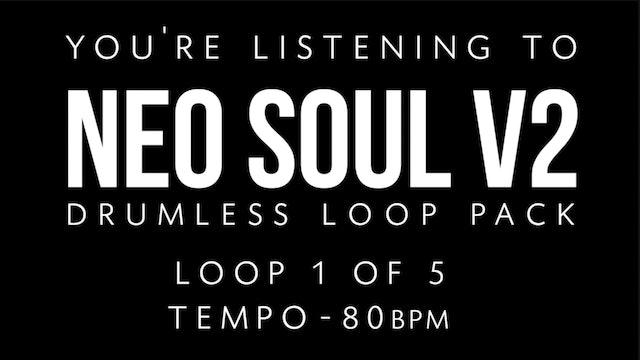 Neo Soul V2 Loop 2