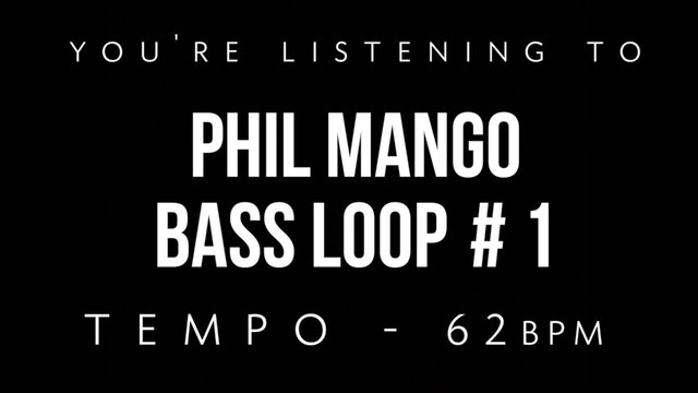 Phil Mango Bass Loop #1