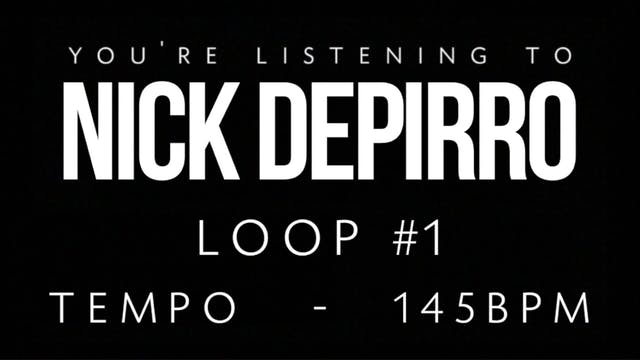 Nick Depirro Loop #1